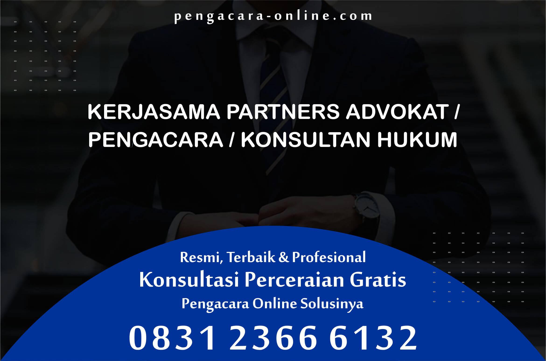 Kerjasama Pengacara Atau Advokat Atau Konsultan Hukum di Perceraian Online