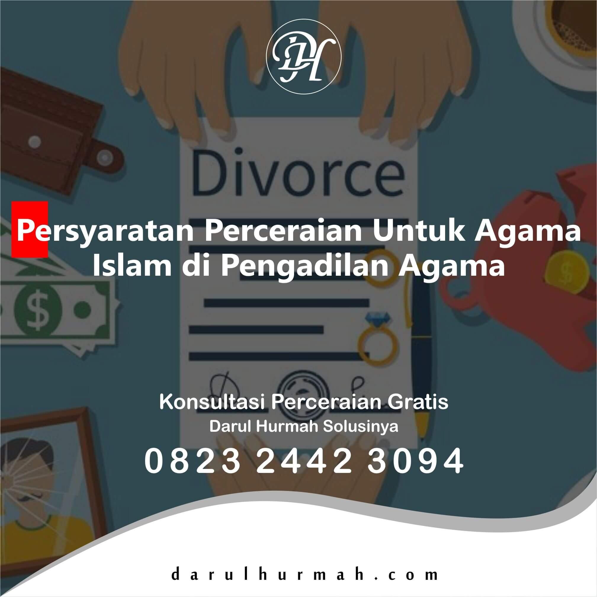 Persyaratan Perceraian Untuk Agama Islam di Pengadilan Agama
