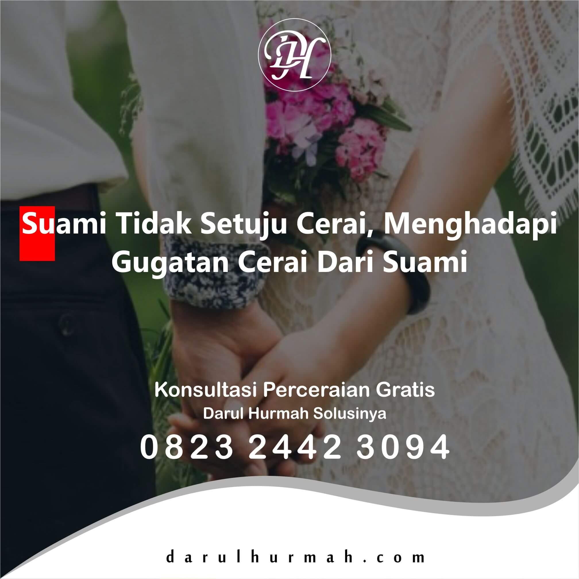 Suami Tidak Setuju Cerai, Menghadapi Gugatan Cerai Dari Suami