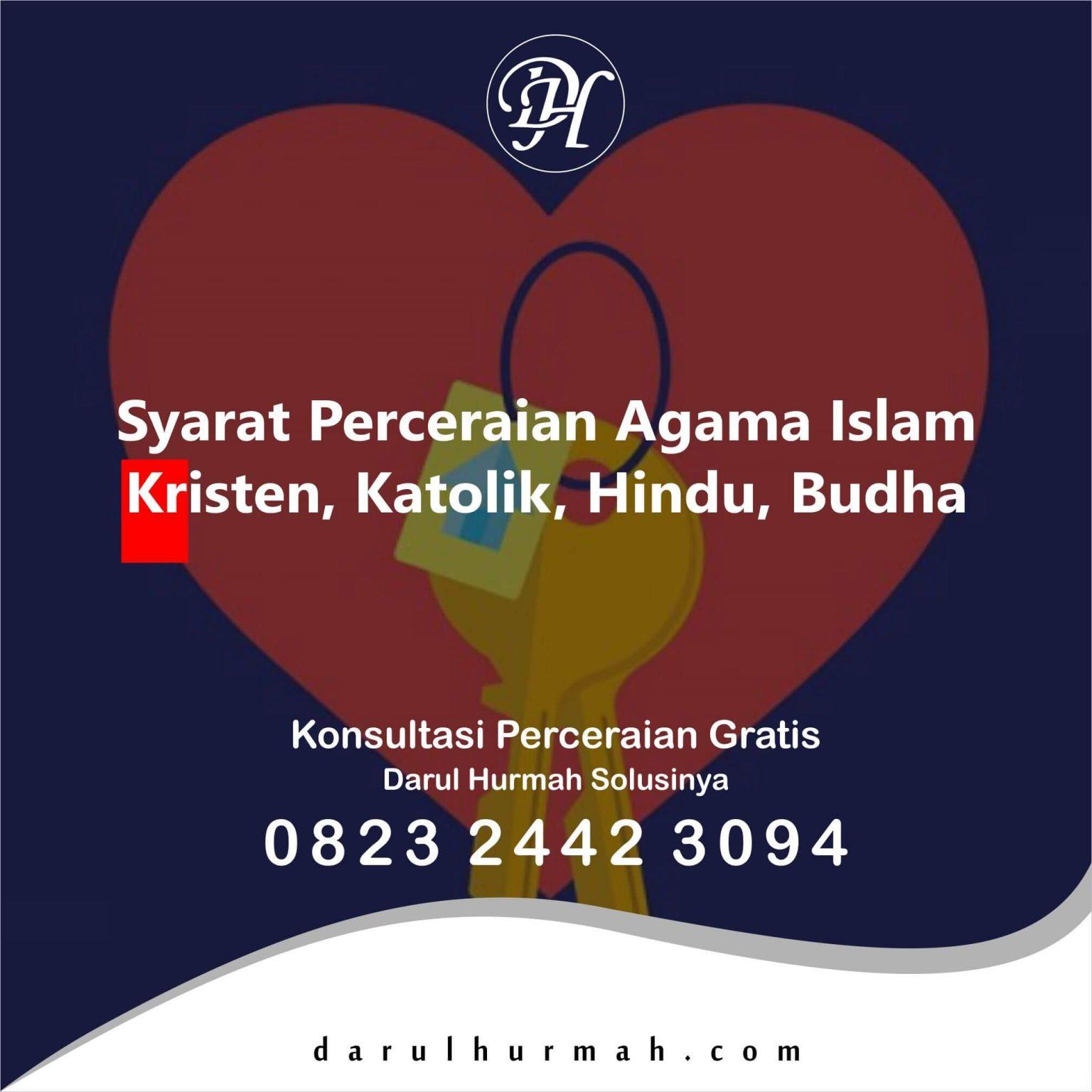 Syarat Perceraian Agama Islam Kristen, Katolik, Hindu, Budha