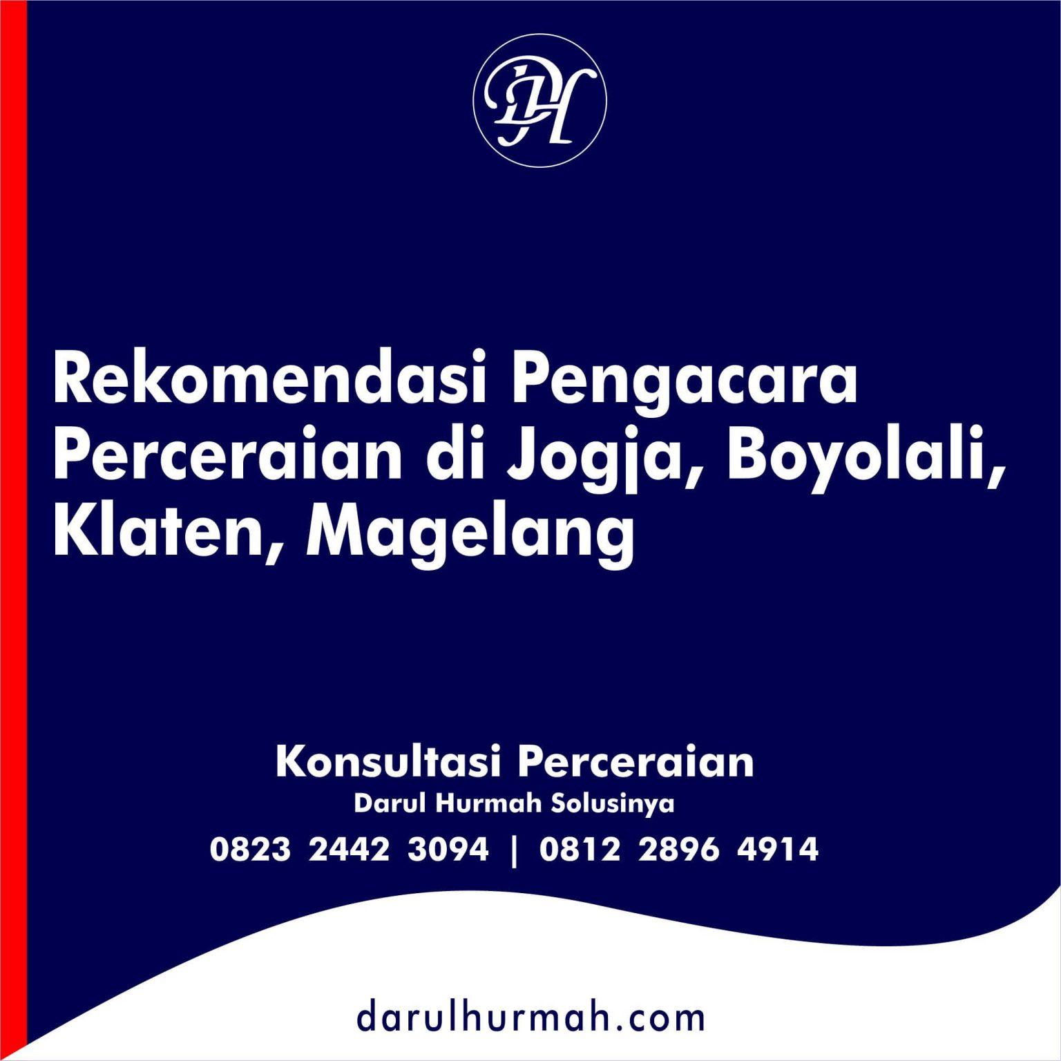 32. Rekomendasi Pengacara Perceraian di Jogja, Boyolali, Klaten, Magelang